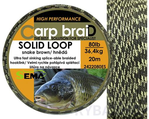 Sema Carp braiD Solid Loop 10m